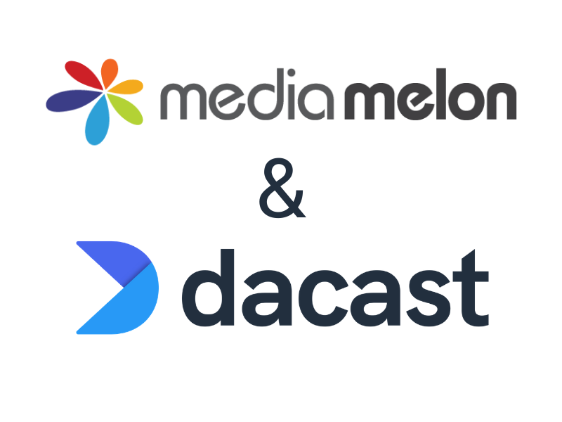 Media melon & Dacast
