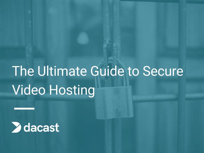 Secure Video Hosting Guide