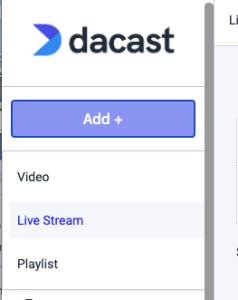 Dacast Platform - Add Live Stream