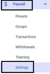 Dacast platform - Paywall > Settings